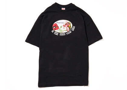 Supreme It Gets Better Every Time Tee Blackの写真