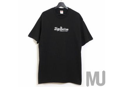 Supreme Stay Positive Tee Blackの写真