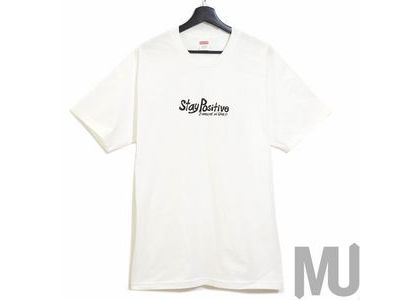 Supreme Stay Positive Tee Whiteの写真